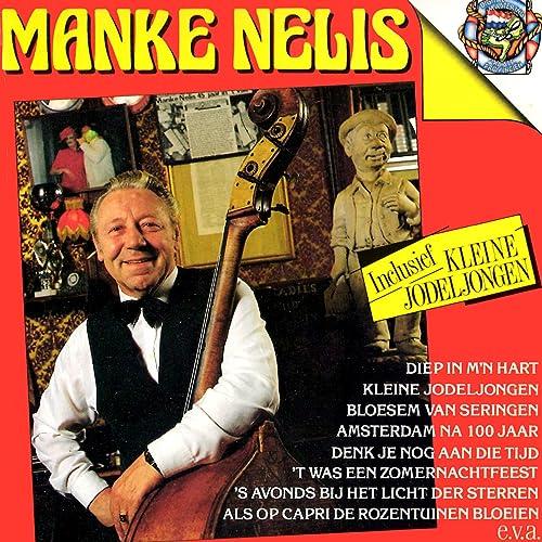 Kleine Jodeljongen by Manke Nelis on Amazon Music - Amazon com
