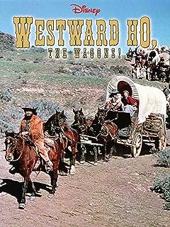 Westward Ho The Wagons!
