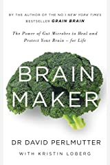 Brain Maker: The Power of Gut Microbes to Heal and Protect Your Brain - for Life (English Edition) Formato Kindle