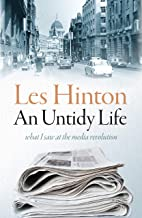 An Untidy Life: What I Saw at the Media Revolution
