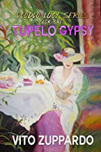 Tupelo Gypsy (Voodoo Lucy Book 1)