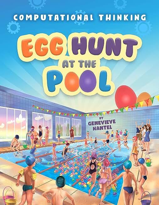 Egg hunt at the pool: Computational Thinking (English Edition)