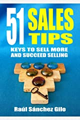 51 Sales Tips: Keys to Sell More and Succeed Selling (Salesman's Thoughts Book 2) Kindle Edition