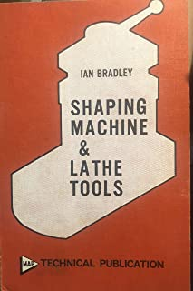 Shaping machine and lathe tools