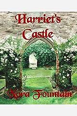 Harriet's Castle Kindle Edition