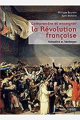 Comprendre et enseigner la Révolution française - Actualité et héritages Broché