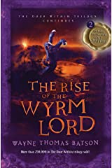The Rise of the Wyrm Lord: The Door Within Trilogy - Book Two Kindle Edition
