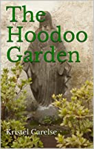 The Hoodoo Garden (English Edition)