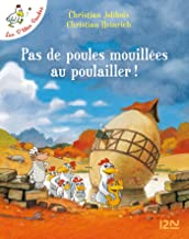 Les P'tites Poules - Pas de poules mouillées au poulailler (Pocket Jeunesse t. 11) (French Edition)