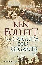 La caiguda dels gegants (The Century 1) (Catalan Edition)