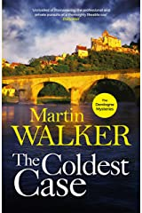 The Coldest Case: It's murder in paradise in the latest gripping case for Bruno Chief of Police (The Dordogne Mysteries Book 14) Kindle Edition