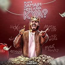 Emiway-Samajh Mein Aaya Kya? [Explicit]