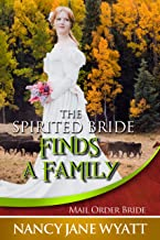 The Spirited Bride Finds a Family