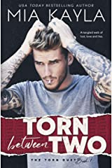 Torn Between Two: A Rockstar Romance (The Torn Duet Book 1) Kindle Edition