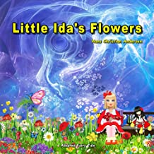 Little Ida's Flowers. Adapted Fairy Tale by Hans Christian Andersen: Picture Book for Kids.