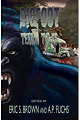 Bigfoot Terror Tales Vol. 2: More Scary Stories of Sasquatch Horror Kindle Edition