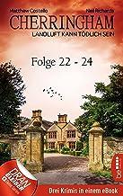 Cherringham Sammelband VIII - Folge 22-24: Landluft kann tödlich sein (Jack und Sarah ermitteln - Sammelband 8) (German Ed...