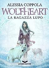 Wolfheart: La Ragazza Lupo