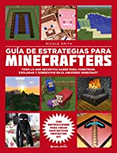 Guía de estrategias para minecrafters: Todo lo que necesita
