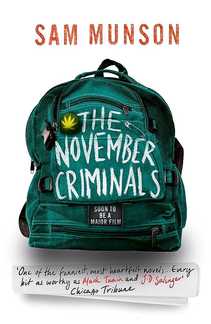 レンダー限られたシールThe November Criminals (English Edition)