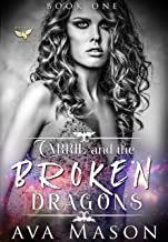 Carrie and the Broken Dragons: A Dark, Paranormal Reverse Harem (Fated Mates Book 1)