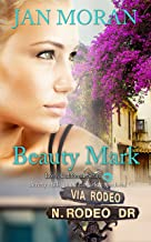 Beauty Mark (A Love, California Series Novel, Book 2)