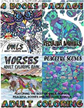 Adult Coloring Books - 4 Books Package: Featuring The Best of Owls, Horses, Peaceful Scenes, and Peculiar Animals (Gifts For Colorist) (Volume 1)