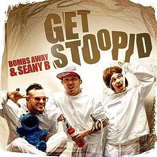 Get Stoopid (Radio Edit & Original)