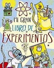 Mi gran libro de experimentos (El Gran Libro De