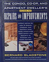 The Condo, Co-Op, and Apartment Dweller's Guide to Repairs and Improvements