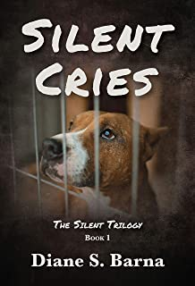 Silent Cries (The Silent Trilogy Book 1) (English Edition)