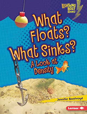 What Floats? What Sinks?: A Look at Density (Lightning Bolt Books ® — Exploring Physical Science) (English Edition)
