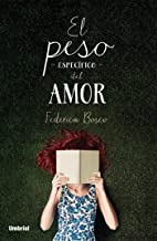 El peso específico del amor (Umbriel narrativa) (Spanish Edition)