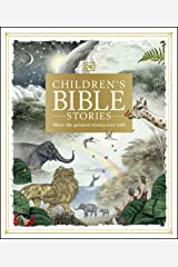 Children's Bible Stories: Share the greatest stories ever told Kindle Edition