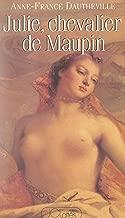 Best julie, chevalier de maupin Reviews