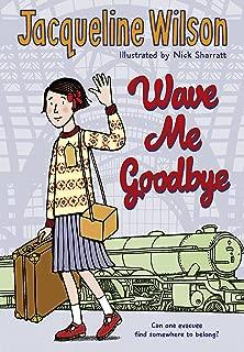 Wave Me Goodbye (English Edition)