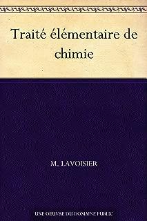 Traité élémentaire de chimie (French Edition)