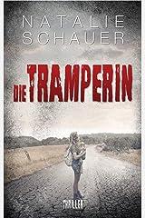 Die Tramperin: Psychothriller (Cold-Case-Donau 1) Kindle Ausgabe