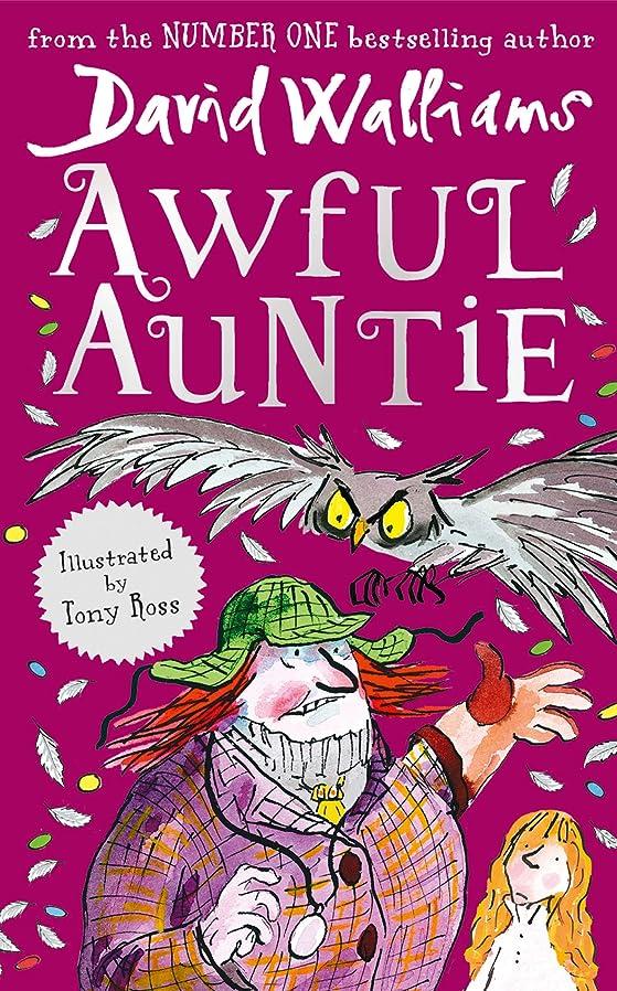 死傷者待って誰もAwful Auntie (English Edition)