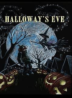Halloway's Eve
