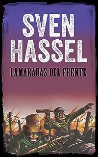 CAMARADAS DEL FRENTE: Edición española (Sven Hassel serie bélica)