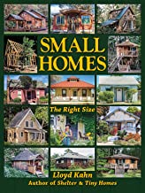 Small Homes: The Right Size (The Shelter Library of Building Books)