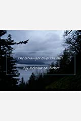 The Stranger Over the Hill (English Edition) Format Kindle