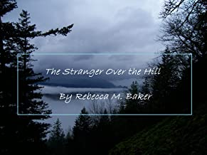 The Stranger Over the Hill (English Edition)