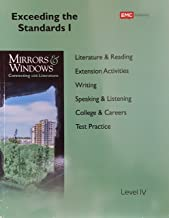 Mirrors and Windows: Connecting with Literature, Exceeding the Standards I, Grade 9, Level IV, 9780821973462, 0821973460, 2015