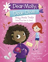Molly Meets Trouble (Whose Real Name Is Jenna) (Dear Molly, Dear Olive Book 2)