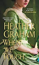 When We Touch (A Graham Novel Book 6)