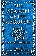 The Season of the Cerulyn (Travalaith Saga Book 2) Kindle Edition
