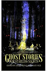 Ghost Stories for Starless Nights Kindle Edition