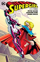 Supergirl: Book Three (Supergirl (1996-2003))